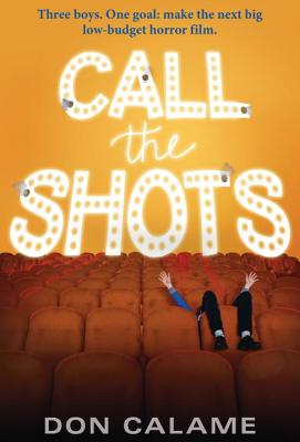 Call the Shots - Calame, Don