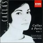 Callas à Paris: Arias I