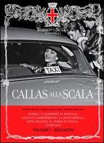 Callas alla Scala, Vol. 1