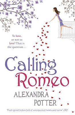 Calling Romeo - Potter, Alexandra
