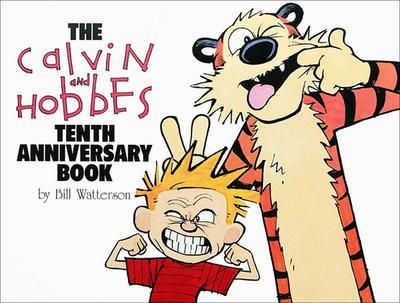 Calvin and Hobbes Tenth Anniversary Book - Watterson, Bill