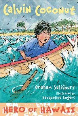 Calvin Coconut: Hero of Hawaii - Salisbury, Graham