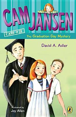 CAM Jansen and the Graduation Day Mystery #31 - Adler, David A