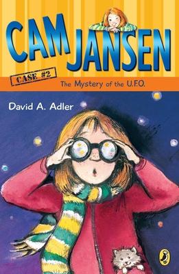 CAM Jansen: The Mystery of the U.F.O. #2 - Adler, David A, and Natti, Susanna, Professor (Illustrator)