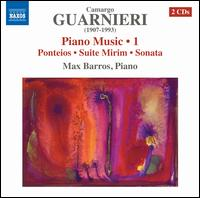 Camargo Guarnieri: Piano Music, Vol. 1 - Max Barros (piano)