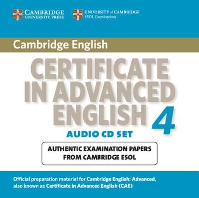 Cambridge Certificate in Advanced English 4 for Updated Exam: Official Examination Papers from University of Cambridge ESOL Examinations - Cambridge ESOL