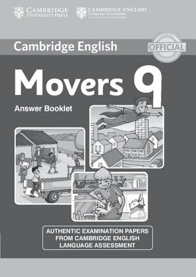 Cambridge English Young Learners 9 Movers Answer Booklet: Authentic Examination Papers from Cambridge English Language Assessment - Cambridge University Press (Creator)
