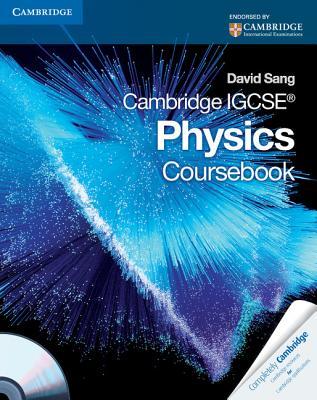 Cambridge IGCSE Physics Coursebook - Sang, David