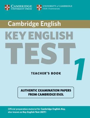 Cambridge Key English Test 1: Examination Papers from the University of Cambridge ESOL Exaexaminations: English for Speakers of Other Languages - Cambridge University Press (Creator)