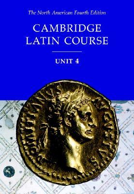 Cambridge Latin Course - North American Cambridge Classics Project