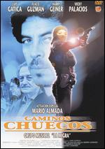 Caminos Chuecos - Raymundo Calixto