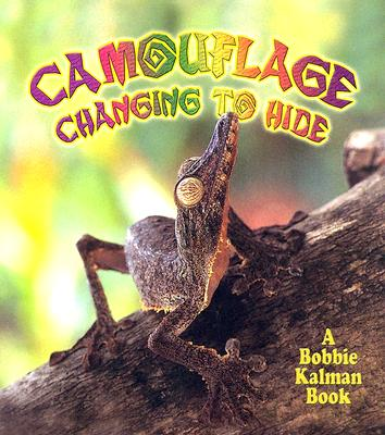 Camouflage Changing to Hide - Kalman, Bobbie