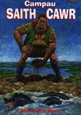Campau saith cawr - Jones, Brenda Wyn, and Brown, Peter (Illustrator)