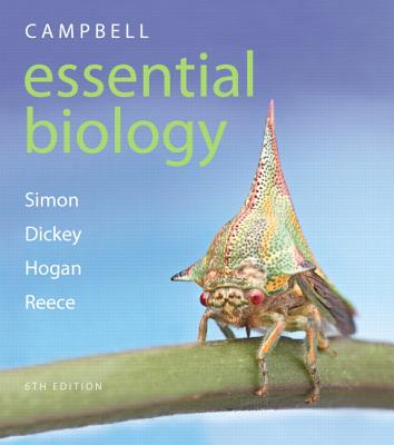 Campbell Essential Biology - Simon, Eric J., and Dickey, Jean L., and Reece, Jane B.