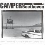 Camper Van Beethoven Is Dead: Long Live Camper Van Beethoven
