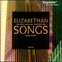 Campion: Elizabethan Songs - Drew Minter (counter tenor); Paul O'Dette (lute)