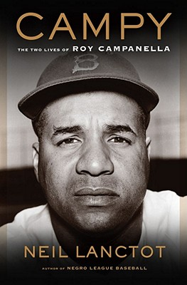Campy: The Two Lives of Roy Campanella -