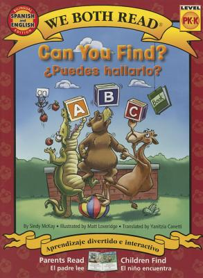 Can You Find?-Puedes Hallarlo? (an ABC Book) - McKay, Sindy, and Canetti, Yanitzia