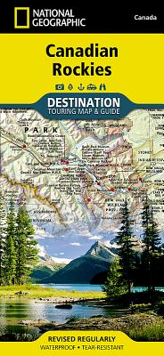 Canadian Rockies (Touring, Travel Destination Map) By National Geographic - National Geographic Maps