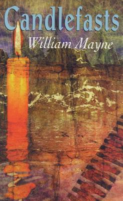 Candlefasts - Mayne, William