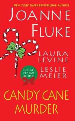 Candy Cane Murder - Levine, Laura, and Fluke, Joanne, and Meier, Leslie