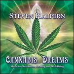 Cannabis Dreams: Music for Relaxation Healing and Well-Being