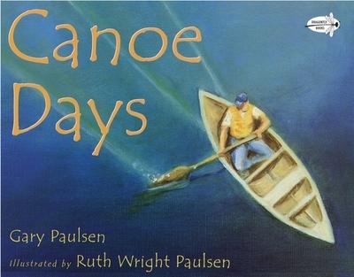 Canoe Days - Paulsen, Gary