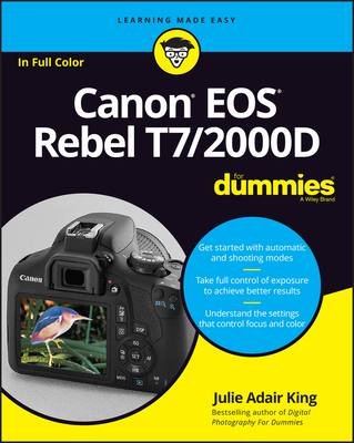 Canon EOS Rebel T7/2000d for Dummies - King, Julie Adair