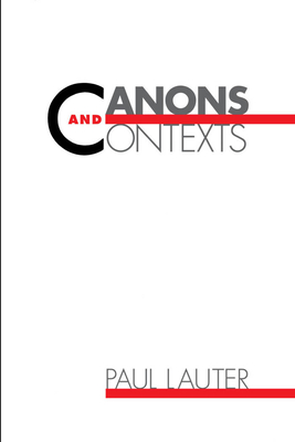 Canons and Contexts - Lauter, Paul