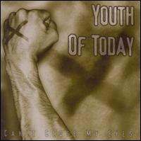 Can't Close My Eyes - Youth of Today