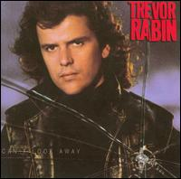 Can't Look Away - Trevor Rabin