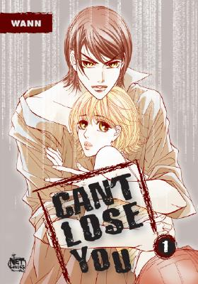 Can't Lose You Volume 1 - Wann