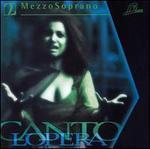 Cantolopera: Mezzo Soprano, Vol. 2