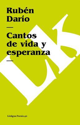 Cantos de Vida y Esperanza - Dario, Ruben