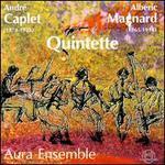 Caplet & Magnard: Quintette