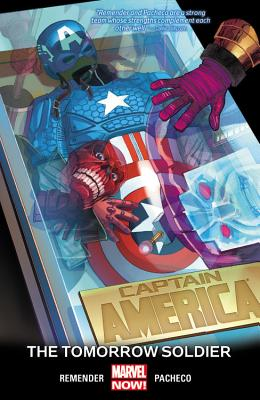 Captain America Volume 5: The Tomorrow Soldier (marvel Now) - Remender, Rick, and Pacheco, Carlos (Artist)