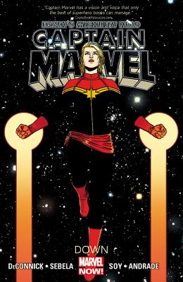 Captain Marvel - Volume 2: Down (marvel Now) - Andrade, Filipe (Artist), and DeConnick, Kelly Sue, and Soy, Dexter (Artist)