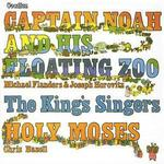 Captain Noah and His Floating Zoo/Holy Moses