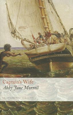 Captain's Wife - Morrell, Abby Jane