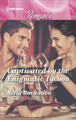 Captivated by the Enigmatic Tycoon - Bucannon, Bella