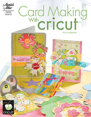 Card Making with Cricut - Fox, Tanya (Editor)