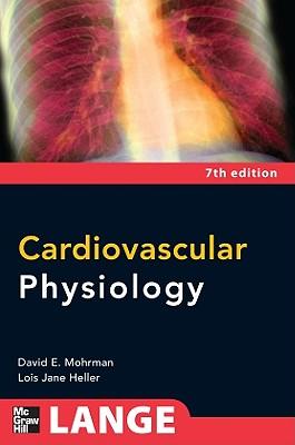 Cardiovascular Physiology - Mohrman, David E, Professor