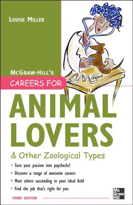 Careers for Animal Lovers: And Other Zoological Types - Miller, Louise