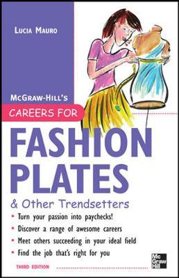 Careers for Fashion Plates & Other Trendsetters - Mauro, Lucia
