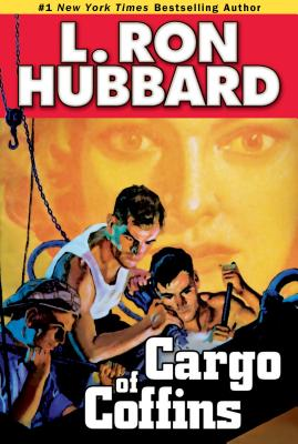 Cargo of Coffins - Hubbard, L Ron