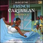 Caribbean Tropical Music: Martinique