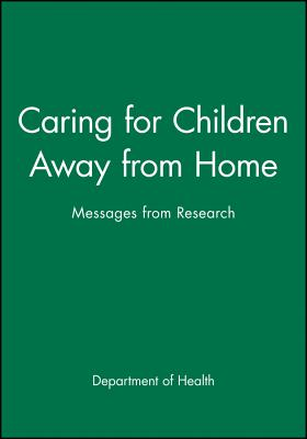 Caring for Children Away from Home: Messages from Research - Department of Health