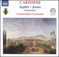 Carissimi: Jephte; Jonas - Annamaria Calciolari (soprano); Consortium Carissimi; Cristiano Contadin (viola da gamba); Cristiano Contadin (lironi);...