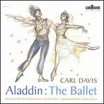 Carl Davis: Aladdin - The Ballet
