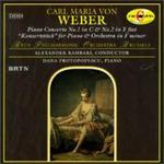 Carl Maria von Weber: Piano Concerti Nos. 1 & 2; Konzertstück for Piano & Orchestra